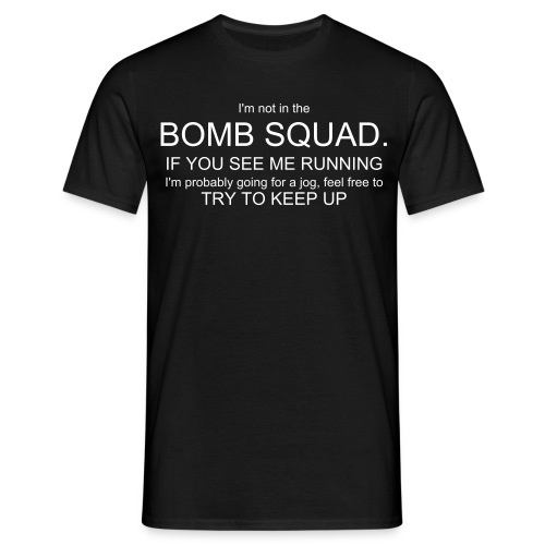 Bomb Squad - Men's T-Shirt