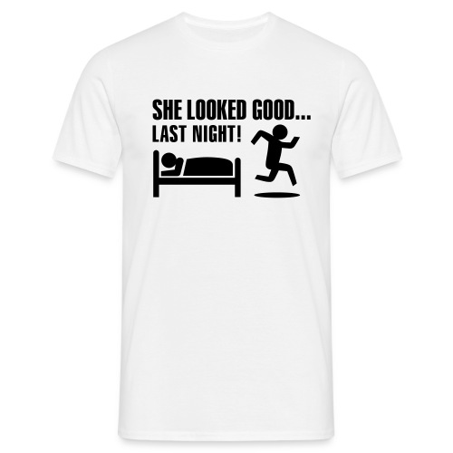 she looked good last night - Men's T-Shirt