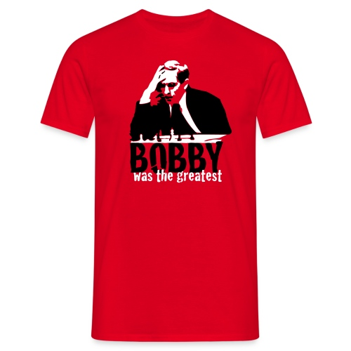 Bobby was the greatest - Mannen T-shirt
