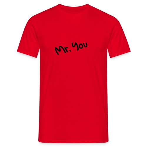mr. you red - Männer T-Shirt