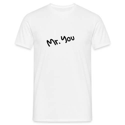 mr. you white - Männer T-Shirt