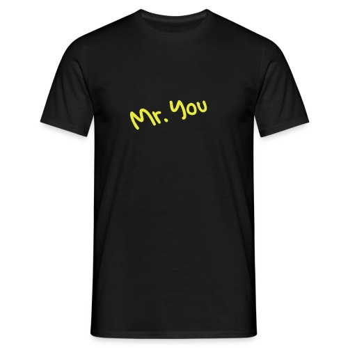 mr. you black - Männer T-Shirt