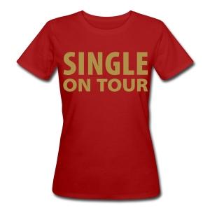 Single on tour - Vrouwen Bio-T-shirt