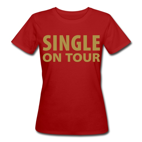 Single on tour - Vrouwen Bio-T-shirt