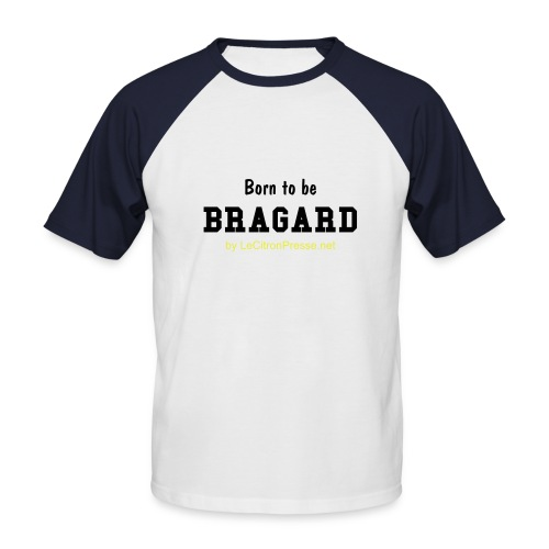 Born to be BRAGARD - T-shirt baseball manches courtes Homme