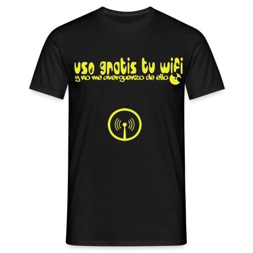 Uso gratis tu wifi y no me averguenzo de ello (simple) - Camiseta hombre