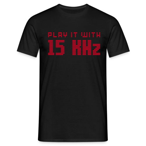 Play it with 15KHz - Men's T-Shirt
