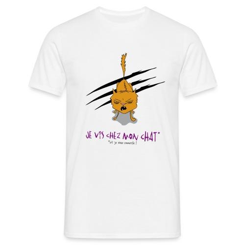 Je vis chez mon chat... - T-shirt Homme