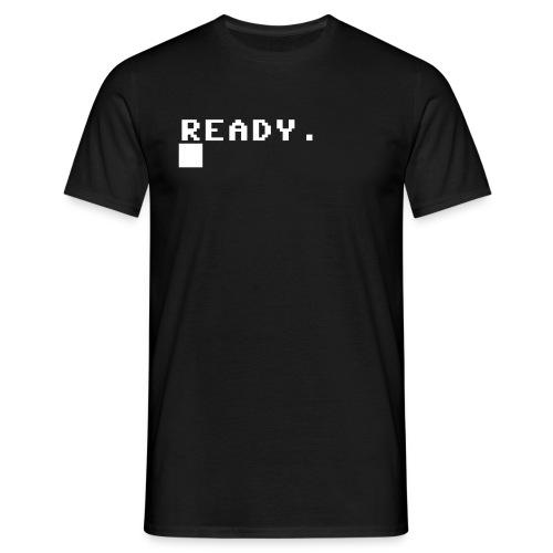 ready... - Männer T-Shirt