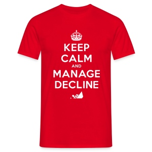 Keep Calm and Manage Decline T-shirt - Men's T-Shirt
