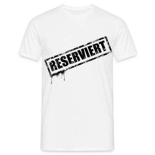 RESERVIERT_2 - Männer T-Shirt