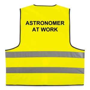 Astronomer at Work High Visibility Safety Jacket - Reflective Vest