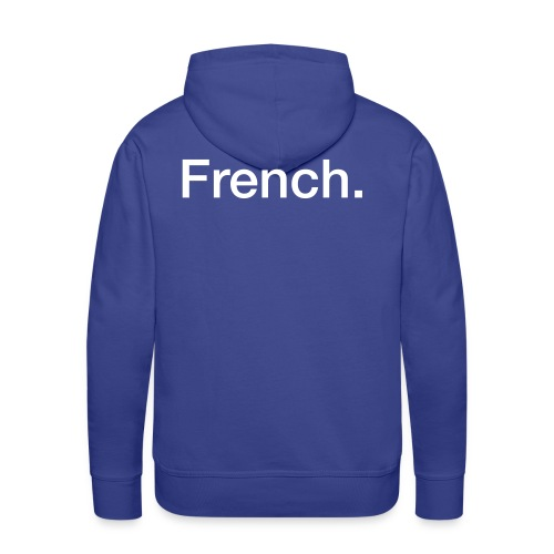 Frenchpulli - Männer Premium Hoodie