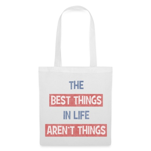 BEST THINGS IN LIFE - bag - Tote Bag