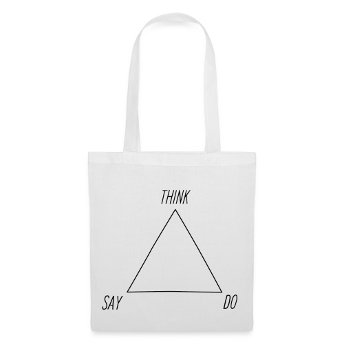 THINK, SAY, DO - bag - Tote Bag