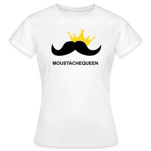 Moustachequeen - Frauen T-Shirt