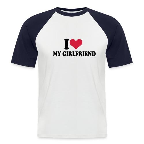 I <3 my girlfriend - Miesten lyhythihainen baseballpaita