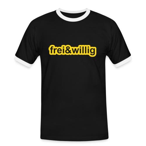 frei und willig - Männer Kontrast-T-Shirt
