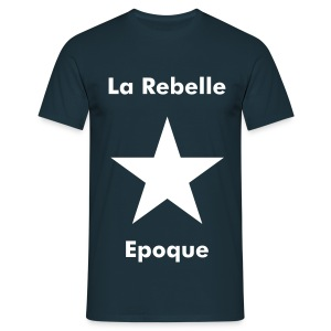 La Rebelle Epoque - Men's T-Shirt