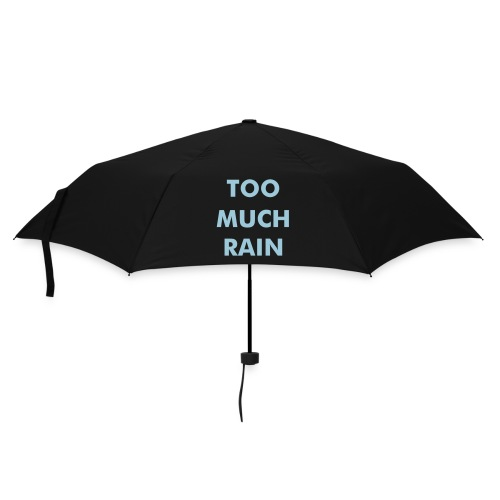 Too Much Rain umbrella - Umbrella (small)