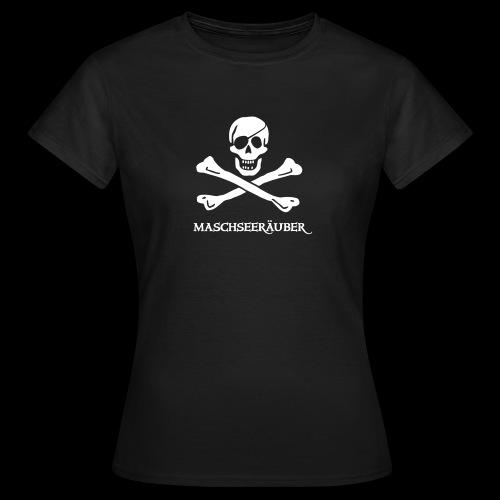 Maschseeräuber(in) ~  - Frauen T-Shirt