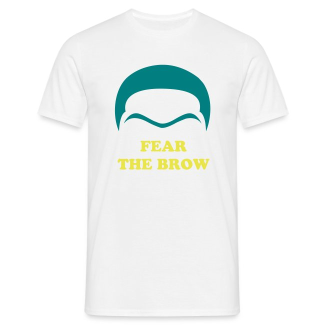 Fear the Brow - white