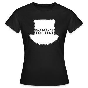 Girl's EMERGENCY TOP HAT - Women's T-Shirt