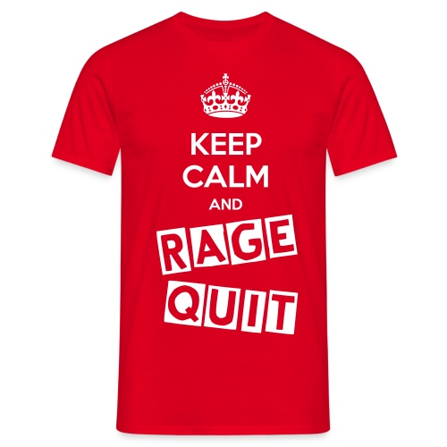 Keep Calm and RAGE QUIT - Men's T-Shirt