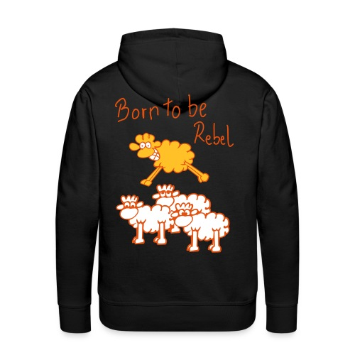 Born to be rebel - Sweat-shirt à capuche Premium pour hommes