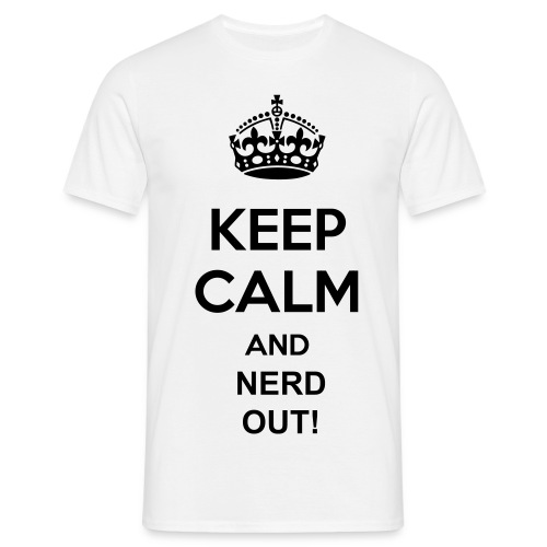 Mens Keep Calm and Nerd Out Tee - Men's T-Shirt