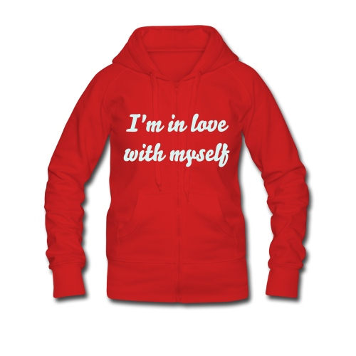 I'm in love with myself - Women's Premium Hooded Jacket