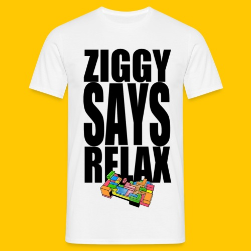 Ziggy Says - Men's T-Shirt