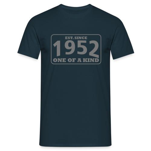 1952 - One Of A Kind - Männer T-Shirt