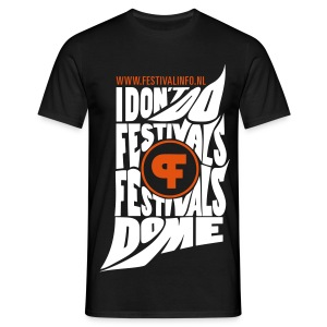 Festivals do me (male) - Mannen T-shirt