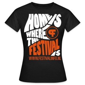Home is a festival (female) - Vrouwen T-shirt