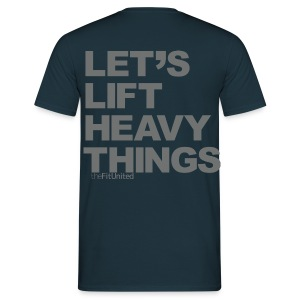 Lets Lift Heavy Things - Grey - Men's T-Shirt