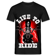 Tee shirts ~ Tee shirt Homme ~ T shirt homme live to ride