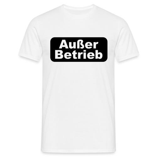 Ausser Betrieb - Männer T-Shirt