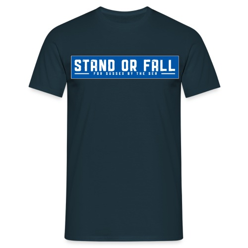 Stand or Fall - Men's T-Shirt