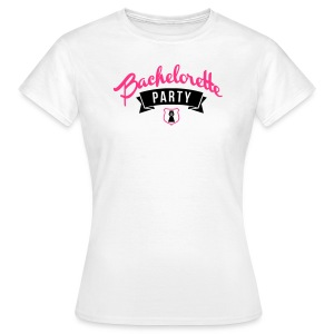 Bachelorette Party - Frauen T-Shirt