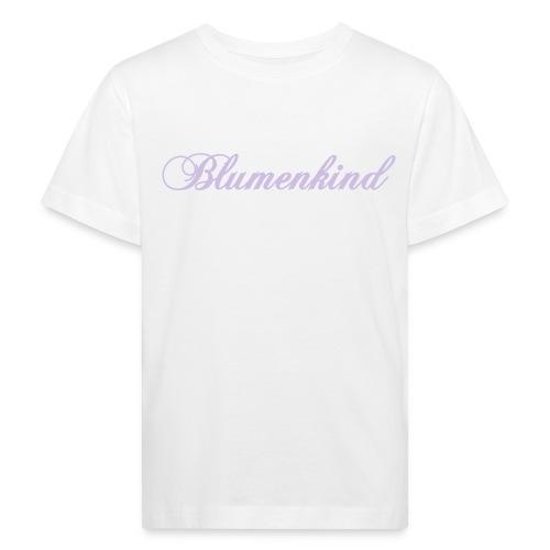 Blumenkind - weißes T-Shirt - Kinder Bio-T-Shirt