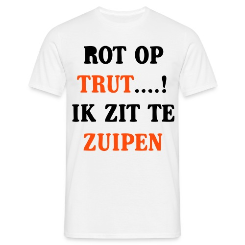 Rot op - Mannen T-shirt