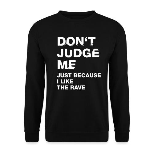 Don´t Judge Me Sweatshirt Men - Men's Sweatshirt