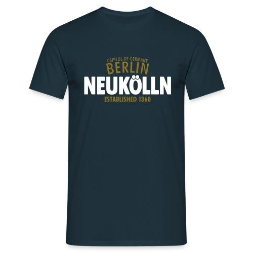 Capitol Of Germany Berlin - Neukölln Established 1360 - Männer T-Shirt