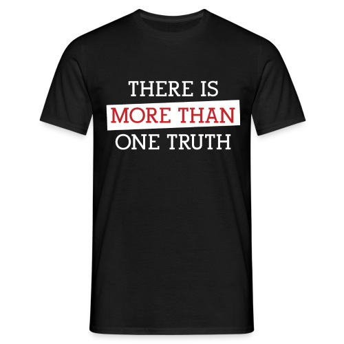 More Than One Truth - Men's T-Shirt