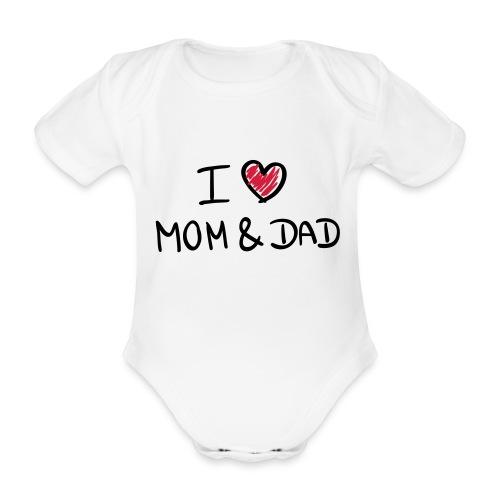 I love mom & dad - Baby bio-rompertje met korte mouwen