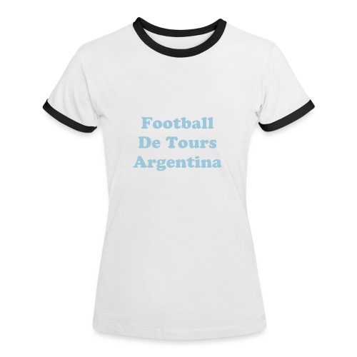 Football de Tours Argentina - Women's Ringer T-Shirt