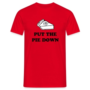 Put the Pie Down - Men's T-Shirt