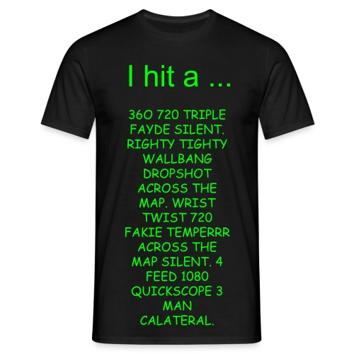 I hit a ... - Men's T-Shirt