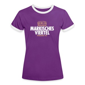 Capitol Of Germany Berlin - Märkisches Viertel - Frauen Kontrast-T-Shirt